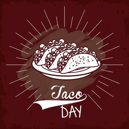 Taco day mexican food poster card, mexico gastronomy and menu vintage grunge template. vector illustration graphic design.