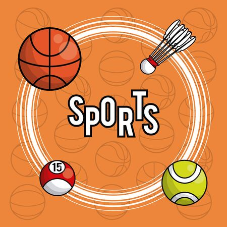 Sports balls equipment basketball badmington tennis pool vibrant bold letters colorful fitness physical activity card background vector illustration graphic design Illustration