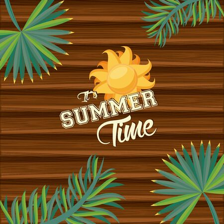 Summer time card and poster with sun and tr leaves on woode background vector illustration