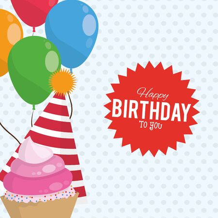happy birthday celebration party balloons hat and sweet cupcake vector illustration