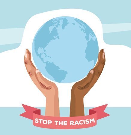 interracial hands lifting world planet stop racism campaign vector illustration design