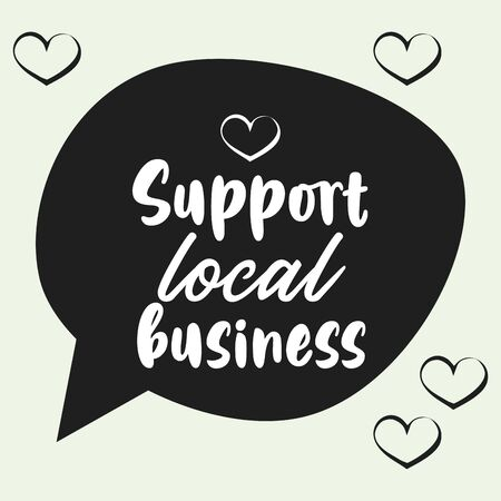 support local business poster with speech bubble vector illustration design