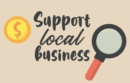 support local business poster with magnifying glass vector illustration design Illusztráció