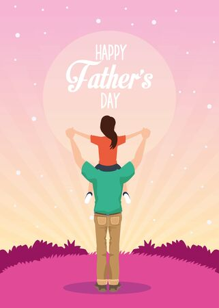 fathers day card with dad carrying daughter characters vector illustration design