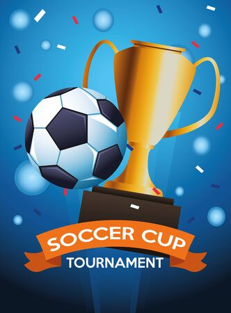 soccer cup tournament poster with balloon and trophy vector illustration design