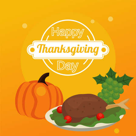 happy thanksgiving day poster with turkey food and pumpking and grapes vector illustration design