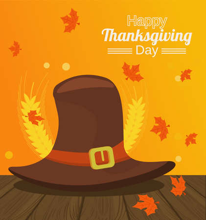 happy thanksgiving day poster with pilgrim hat and spikes in wooden table vector illustration design