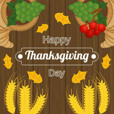 happy thanksgiving day poster with spikes and fruits in wooden background vector illustration design