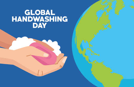 global handwashing day campaign with hands and soap bar in earth planet vector illustration design