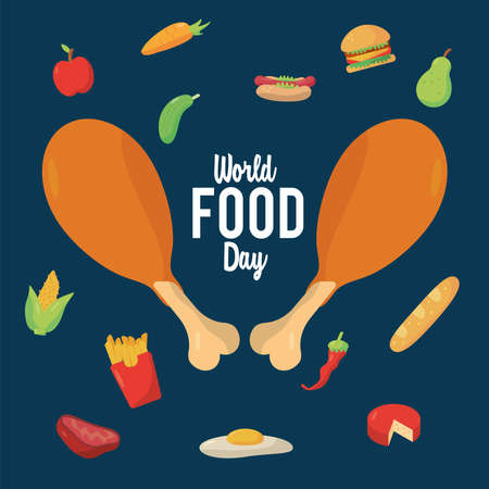 world food day lettering poster with chicken thighs and food vector illustration design
