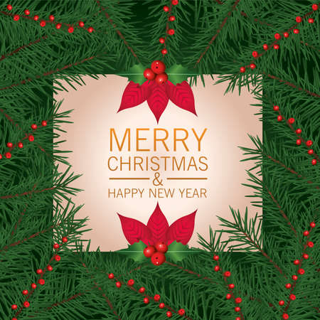 happy merry christmas lettering card with flowers and leafs frame vector illustration design