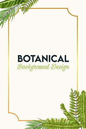 botanical lettering in poster with leafs in golden frame vector illustration design
