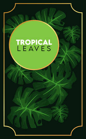 tropical leaves lettering poster with green circular frame in black background vector illustration design