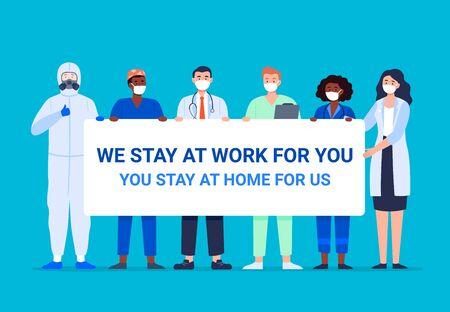 We stay work for you, you stay at home for us. Illustration with healthcare workers who wearing face masks and medical uniforms. Vector in flat style. Stock Illustratie