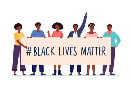 A group of African American people protests against racism. Tolerance and no racism concept. Protest banner about the Human Rights of Black People. BLM, Black lives matter. Vector flat illustration.