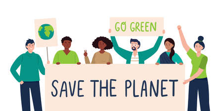 A multicultural group of eco-activists holding up banner save the planet. Protesters, climate change, save our planet. Eco-protest concept. Vector flat illustration.