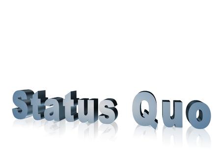 quo: 3d text that says status quo