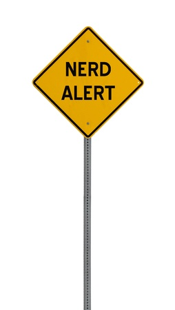 a yellow road sign with the words NERD ALERT on white background Stock Photo - 12688440