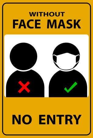 Without Face Mask No Entry. Warning Sign For Use Mask In This Area. Face Mask Area And Mask Required. Vector Illustration On a yellow background. Flat Design Style. Modern Style Illustration