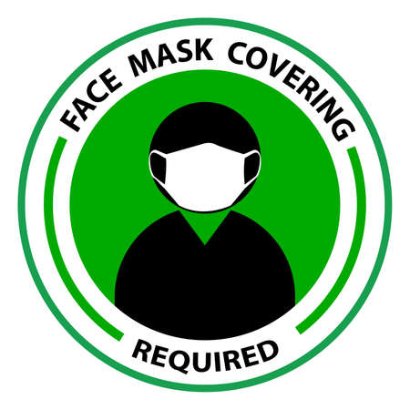 Face Covering Required On the Premises or No Face Mask No Entry Policy Round Badge Sticker Sign. Vector Image.