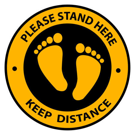 Please Stand here, keep distance icon. Social Distancing Signage or Floor Sticker for help reduce the risk of catching coronavirus Covid-19. Vector sign. Illustration