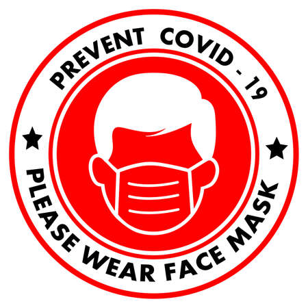 Prevent covid-19, Please Wear Medical face Mask Signage or Floor Sticker for help reduce the risk of catching coronavirus Covid-19. Vector sign.