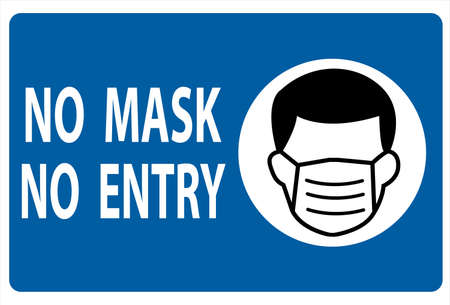 No mask No entry warning sign concept. No mask no entry on a blue background.