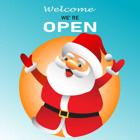 Welcome we're open with santa claus vector text vintage. we're open.