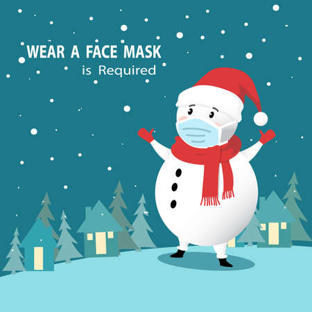 Wear a face Mask is required warning sign for coronavirus covid-19 social distancing use. Face coverings must be worn at vector with illustrator of a snow man wearing a facemask for illustration.