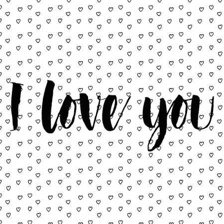 romantic: I love you romantic inscription.