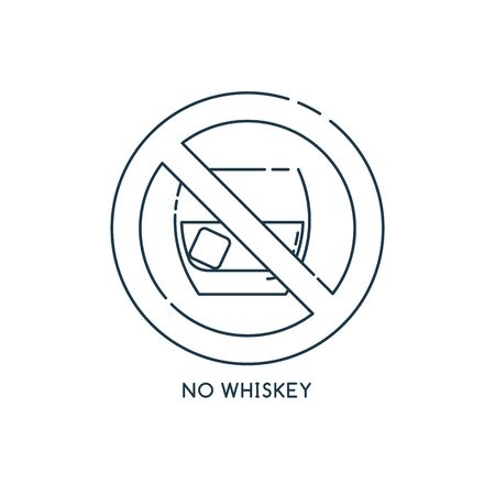 Sign prohibition alcohol. No whiskey. Trendy flat black shot on white backdrop. Alcoholic beverage. Graphic element. Icon in line art style. Healthcare concept. Simply information template. Stock Vector - 138299455