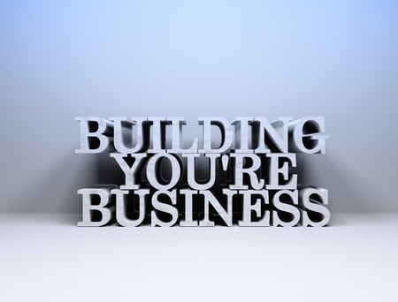 building a business - 3d text
