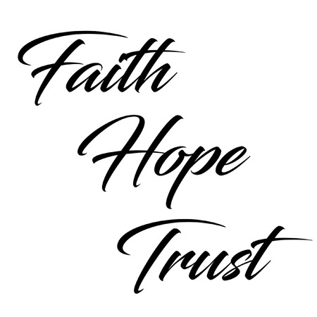 Inspirational Quote:  Faith, Hope and Trust in typography Stock Photo