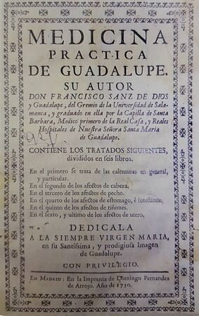 Treatise of Medicine by Francisco Sanz, Physician of Monastery of Guadalupe, 1730. The first scientific autopsy in the world was conducted in 1402 by Guadalupe monks