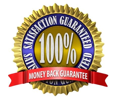 satisfaction guaranteed: An illustration of a 100 percent satisfaction guaranteed seal on white