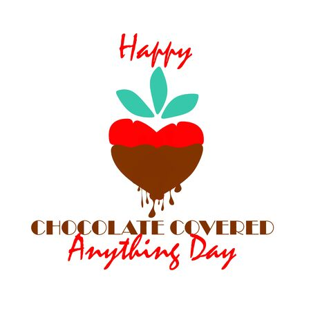 Happy National Chocolate Covered Anything Day. Vector Illustration. Unofficial Holidays Collection 31. December 16