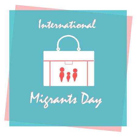 International Migrants Day, Poster, Quotes, Vector Template. Vector illustration on the theme of International Migrants Day global migration concept illustration 18 December. Cartoon of suitcase