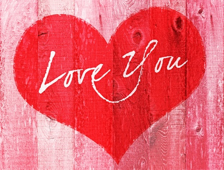 Valentines Day Holiday Love You Heart Greeting On Distressed Vintage Grunge Wood Texture Backtround Painted In Pink Red White photo
