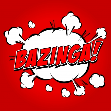 zonk: Bazinga  Comic Speech Bubble, Cartoon  Illustration