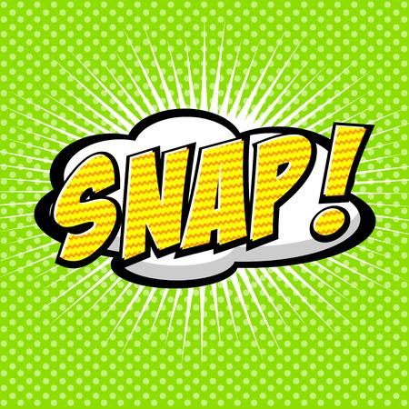 Snap  Comic Speech Bubble, Cartoon  Vector