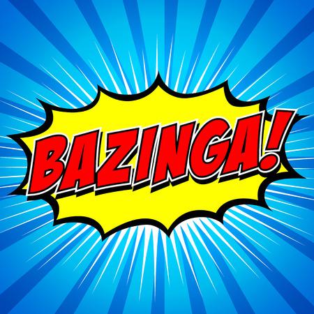 Bazinga  Comic Speech Bubble, Cartoon Stock Vector - 27866828