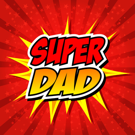 Happy Father Day Super Hero Dad 版權商用圖片 - 30366920