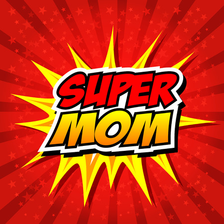 Happy Mother Day Super Mommy  Vector