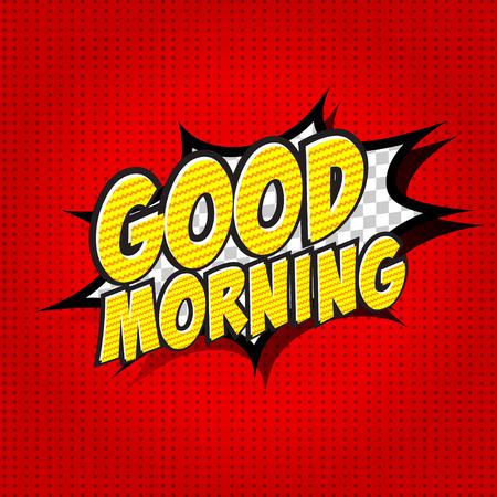 good day: Good Morning Comic Speech Bubble, Cartoon. Illustration