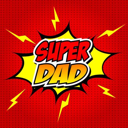 幸せな父の日のスーパー ヒーローのお父さん