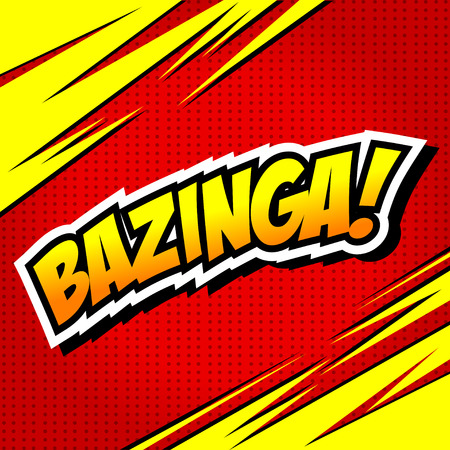 ight: Bazinga! Comic Speech Bubble, Cartoon. Illustration