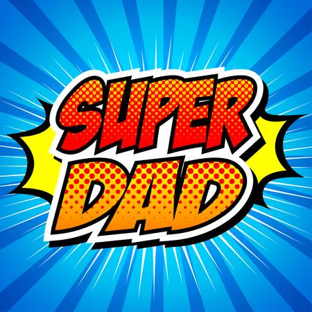 Bon père papa du super-père