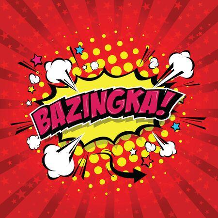 Bazinga! Comic Speech Bubble, Cartoon. art and illustration vector file.