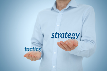 strategical: Strategy versus tactics business concept. Manager (CEO) prefer strategical solutions and decisions against tactical.