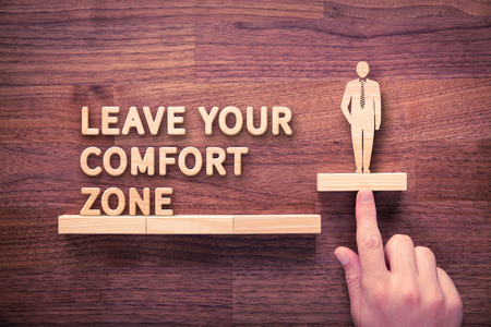 Leave your comfort zone, personal development, motivation, innovation and challenge concepts.